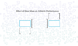 Effect of Shoe Mass on Athletic Performance