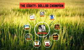The Eighty- Dollar Champion