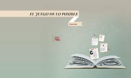 Copy of EL JUEGO DE LO POSIBLE