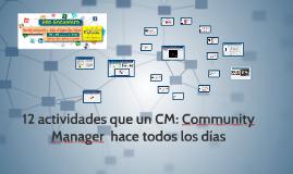 M2. 12 Actividades que un (CM) Community Manager  hace todos los días