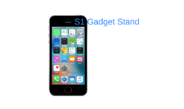 S1 Gadget Stand