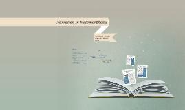 Narration in Metamorphosis