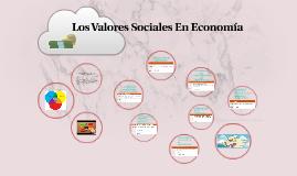 Los Valores Sociales En Economía