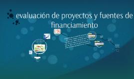 Copy of evaluación de proyectos y fuentes de financiamiento