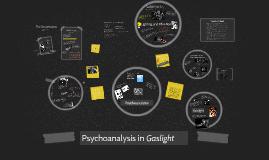 Copy of Psychoanalysis in Gaslight
