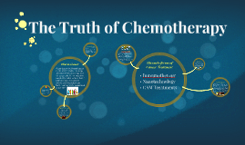 The Truth of Chemotherapy