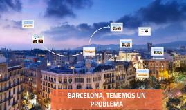 BARCELONA, TENEMOS UN PROBLEMA