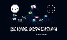 Copy of SUICIDE PREVENTION