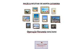 Copy of Copy of SubCmdo-G: Apresentação Operação Veraneio 2015/2016