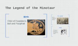 The Legend of the Minotaur