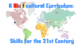 A Multicultural Curriculum: Skills for the 21st Century