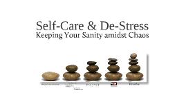 Self-Care & De-Stress