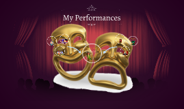 My Performances