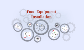 Food Equipment Installation