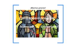 Copy of Contra-posociones del Islamismo y Cristianismo