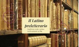 Il latino preletterario