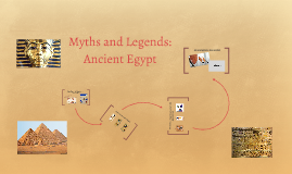 Myths and Legends: Ancient Egypt