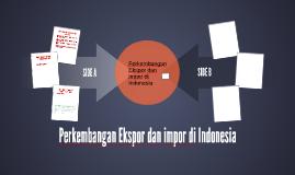 Perkembangan Ekspor dan Import di Indonesia