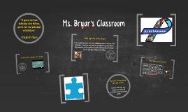 Miss. Bryar's Classroom