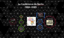 Copy of Copy of La Conférence de Berlin 1884-1885