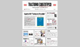 Copy of EL TRASTORNO ESQUIZOTIPICO