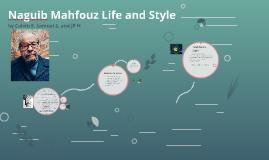 Naguib Mahfouz Life and Style