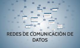 Copy of REDES DE COMUNICACIÓN DE DATOS