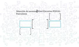 Situación de ascenso Nivel Ejecutivo PONAL: Patrulleros