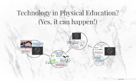 Technology in Physical Education?