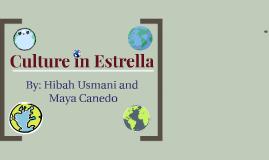 Culture in Estrella