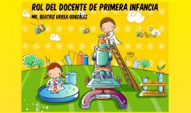 Copy of Rol del Docente de Primera Infancia