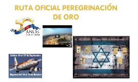Ruta Oficial Peregrinacion de Oro
