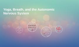 Yoga, Breath, and the Autonomic Nervous System