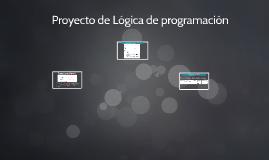 Proyecto de Lógica de programación