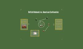 British Redcoats vs. American Continentals
