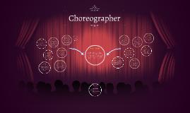 Career Presentation: Choreographer