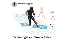 Tecnología en Biomecánica