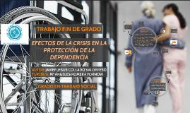 EFECTOS DE LA CRISIS EN LA PROTECCIÓN DE LA DEPENDENCIA