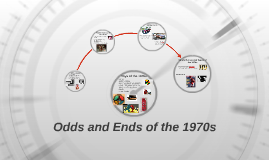 Odds and Ends of the 1970s