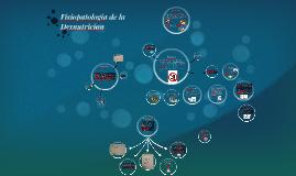 Copy of Fisiopatologia de la Desnutricion