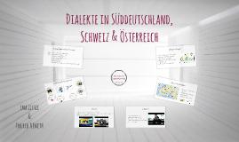 Dialekte in Süddeutschland, Schweiz und Österreich