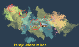 Paisaje Urbano Italiano