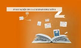 Copy of EVALUACIÓN DE LA CALIDAD EDUCATIVA