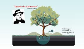 """Copy of Português - Alberto Caeiro """"Quando vier a Primavera"""""""
