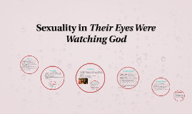 Sexuality in their eyes were watching god