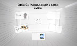 Copy of Capítulo 78. Insulina, glucagón y diabetes mellitus
