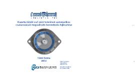 Kazetta tároló cső záró fedelének automatikus csavarozását m