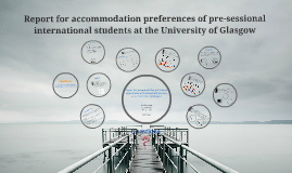Report for accommodation preferences of international students