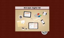 MLA Style--English 100