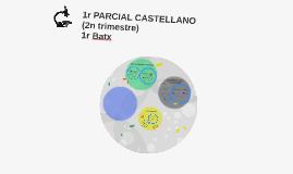 Copy of 1r PARCIAL CASTELLANO (2n trimestre)
